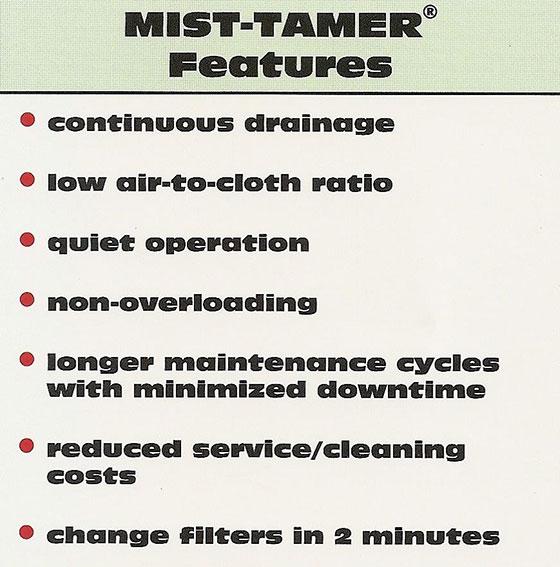 Mist Tamer advantages